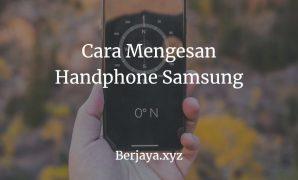 Cara Mengesan Handphone Samsung