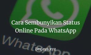 Cara Mengubah Status Online Pada WhatsApp