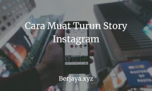 Cara Muat Turun Story Instagram