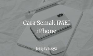 Cara Semakan IMEI iPhone