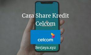 Cara Share Kredit Celcom