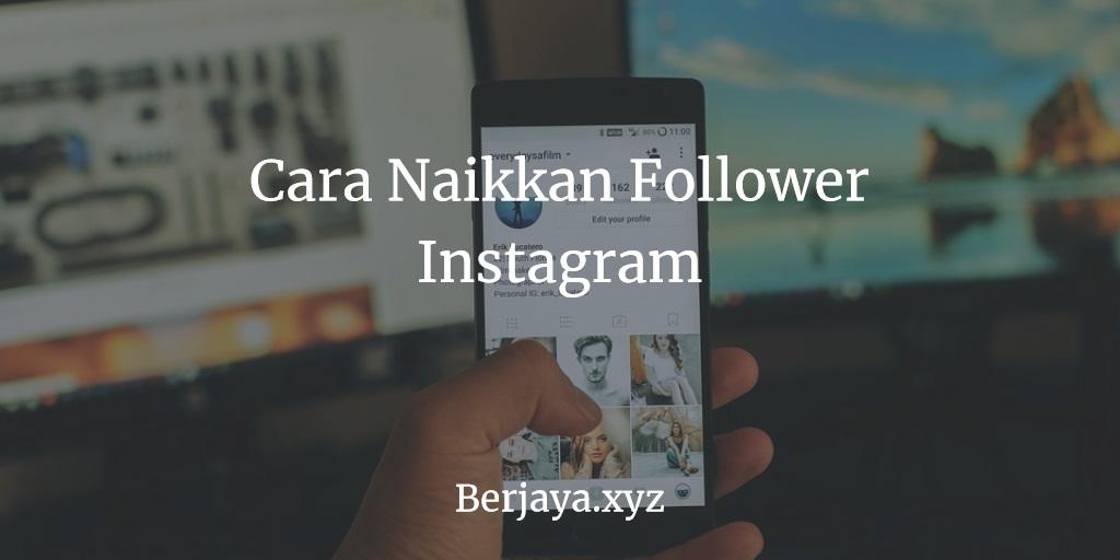 Naikkan Follower Instagram