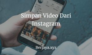 Simpan Video Dari Instagram