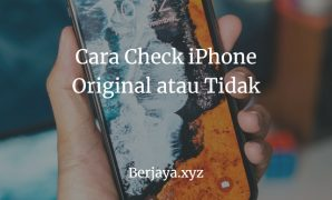 Cara Check iPhone Original