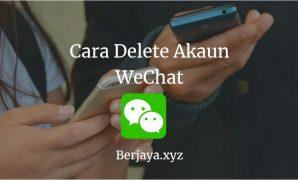 Cara Delete Akaun WeChat