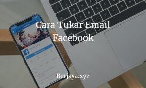 Cara Tukar Email Facebook