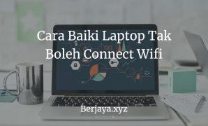 Laptop Tak Boleh Connect Wifi
