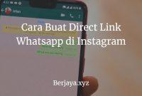 Cara Buat Direct Link Whatsapp di Instagram
