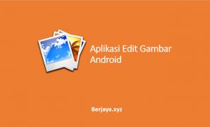 Aplikasi Edit Gambar Android