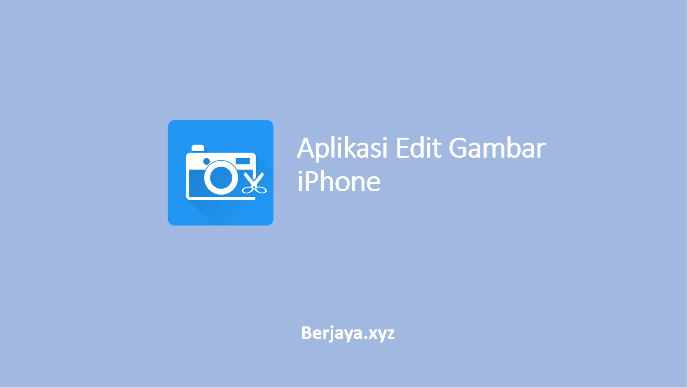 Aplikasi Edit Gambar iPhone