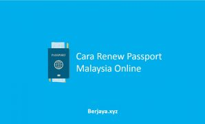 Renew Passport Malaysia Online