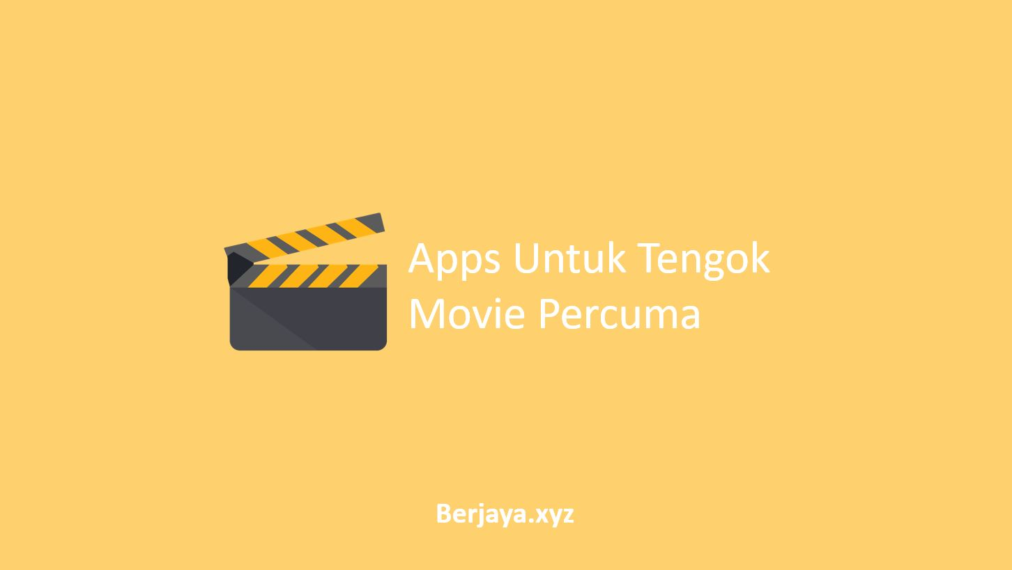 Apps Untuk Tengok Movie