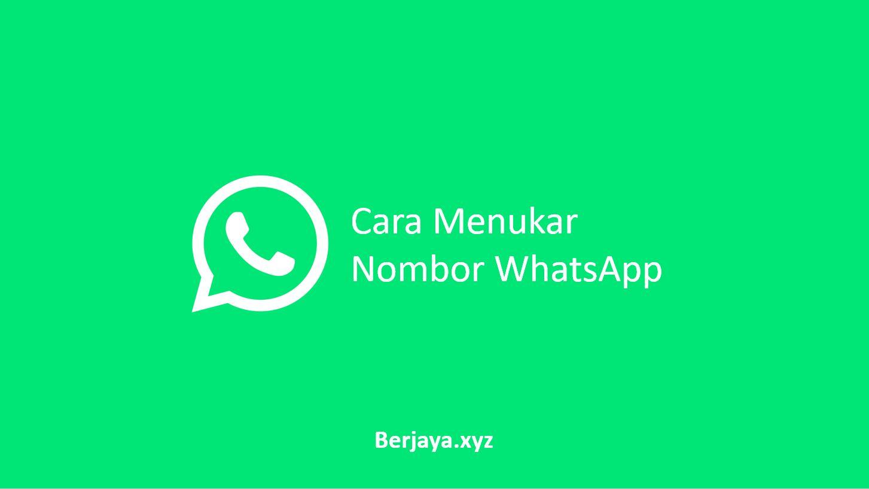 Cara Menukar Nombor WhatsApp