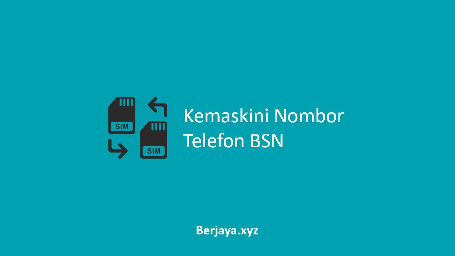 Kemaskini Nombor Telefon BSN