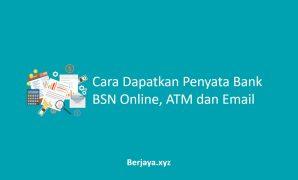 Cara Dapatkan Penyata Bank BSN